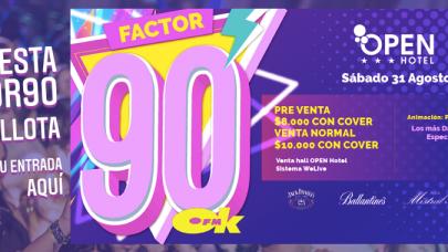 ¡Atención Quillota! Fiesta Factor 90 Sábado 31 de Agosto: Compra tus entradas aquí