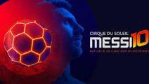 Messi 10 de Cirque Du Soleil llegará a Argentina