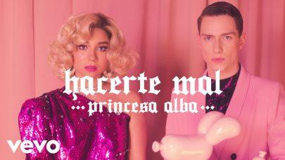 PRINCESA ALBA – HACERTE MAL