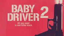 Baby Driver confirma su secuela
