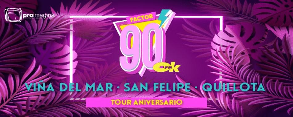 Tour Aniversario Factor 90 Viña del Mar San Felipe Quillota