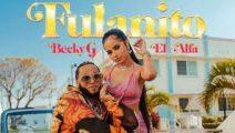 Becky G y El Alfa se unen en Fulanito